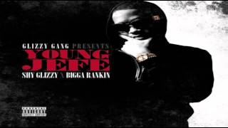 Shy Glizzy - Free Tha Gang Ft. Plies (Young Jefe Mixtape)