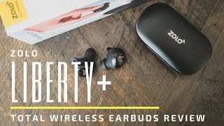 Zolo/Soundcore Liberty+ Plus (by Anker) Total Wireless Earphones Unboxing and Hands-On Review