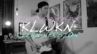 """CLEAN VERSION """"KLWKN"""" - Music Hero // Punk Rock Cover by The Ultimate Heroes"""
