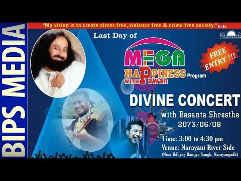 Divine Concert With Basanta Shrestha | Art Of Living Narayangadh | Mega Happiness With Pawan Nepal