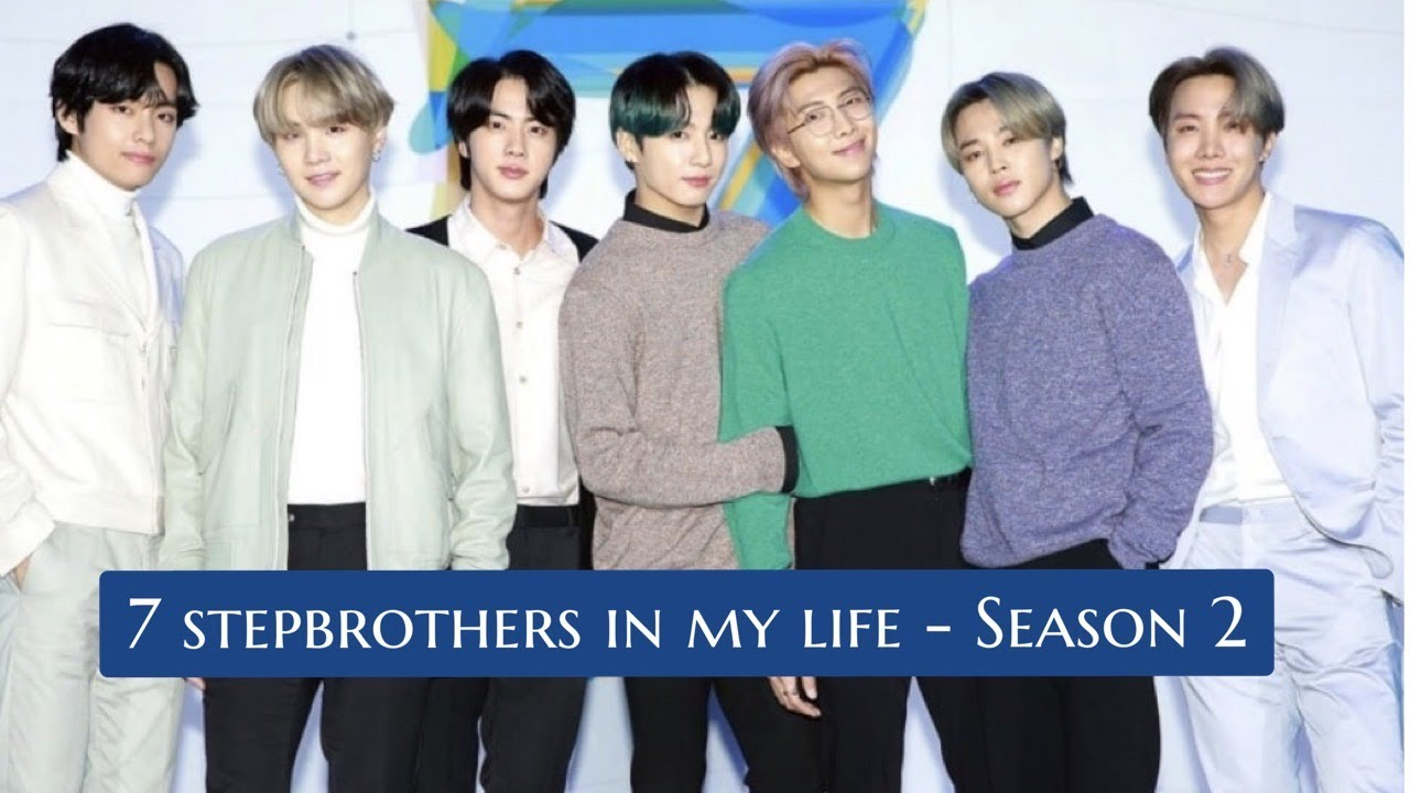 BTS FF 7 stepbrothers in my life (Season 2 - Episode 9)