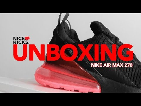 UNBOXING NIKE AIR MAX 270 | REVIEW - YouTube