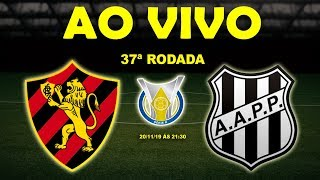 Sport 2 x 1 Ponte Preta | Brasileirão Série B | 37ª Rodada | 20/11/19