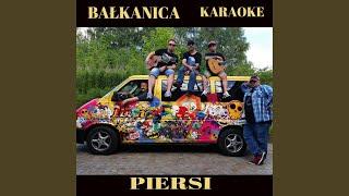 Bałkanica (Karaoke)