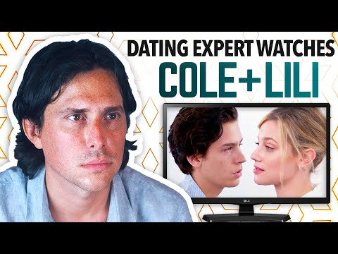 Dating Expert Reacts to COLE SPROUSE and LILI REINHART on GL