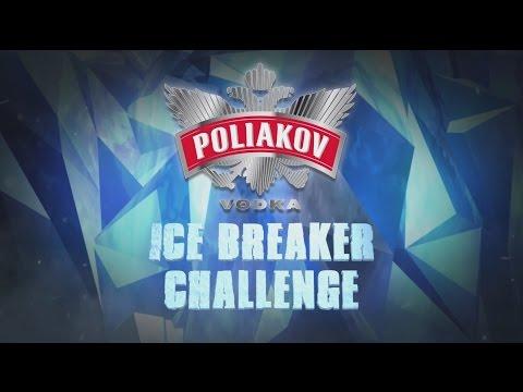 POLIAKOV Vodka – ICE BREAKER Challenge