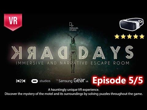 Dark Days for Gear VR - A Supernatural VR Thriller - Walkthrough Episode 5/5