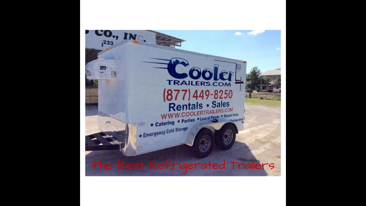 Portable Freezer Trailer : Best portable refrigerated trailers cooler youtube