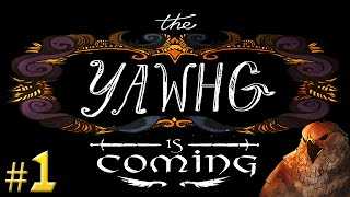 The Yawhg Gameplay   So Winter is NOT coming?   Let's Play The Yawhg Part 1