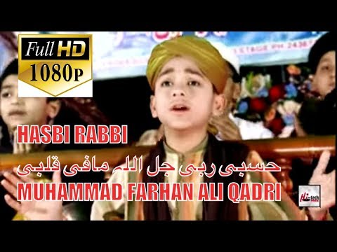 HASBI RABBI - MUHAMMAD FARHAN ALI QADRI - OFFICIAL HD VIDEO - HI-TECH ISLAMIC