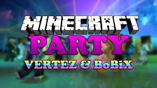 Minecraft Party! #20 - WYMIATAMY! /w BoBiX