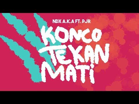 Konco Tekan Mati - NDX A.K.A Ft. PJR (Lirik Video)