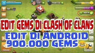Ternyata Ini Trik Cara Edit Gems/Permata Di Game Clash Of Clans Dengan Mudah Hingga 900.000 Gems