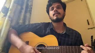 Teri Jhuki Nazar Acoustic Cover By Razik Mujawar