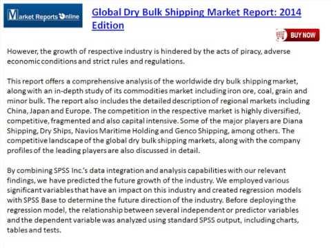 Global Dry Bulk Shipping Market Report: 2014 Edition