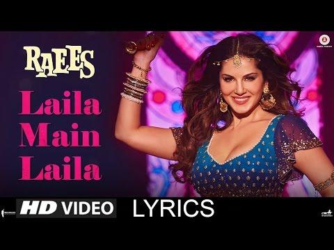 Laila Main Laila | Lyrics| Raees | Shah...