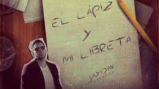 El Lápiz y Mi Libreta - Jaydan | Audio Oficial | Nuevo 2015