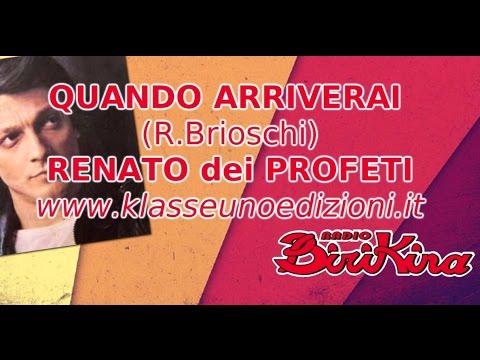 QUANDO ARRIVERAI - RENATO dei PROFETI (lyric video)