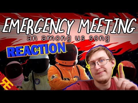 EMERGENCY MEETING: An Among Us Song [by Random Encounters] | RUSSIAN REACTION