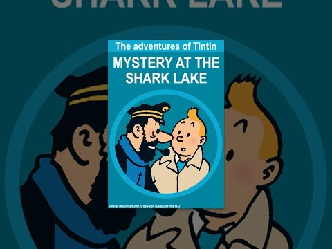 The Adventures of Tintin: Mystery At the Shark Lake
