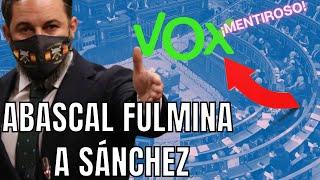 🔥¡LO INSULTA, y ABASCAL lo FULMINA! / Pedro Sánchez sólo combate a Vox con mentiras