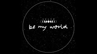 (Moonsound)_Be my world(with of 406 ) [PurplePine Entertainment]
