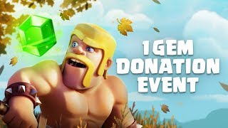 Clash of Clans: One Gem Donation Event (until Oct 3rd)