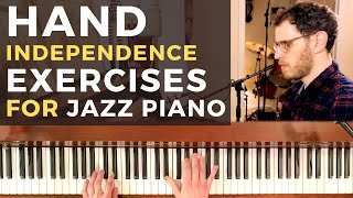Hand Independence Exercises for Jazz Piano