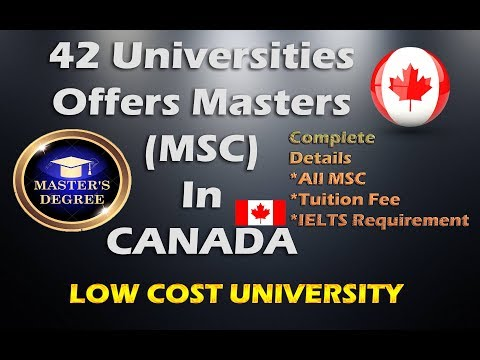 42 Masters Universities In Canada| Cost Of Masters In Canada