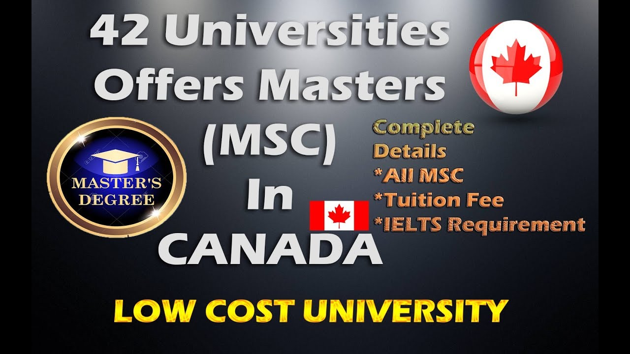 42 Masters Universities In Canada| Cost Of Masters In Canada - YouTube