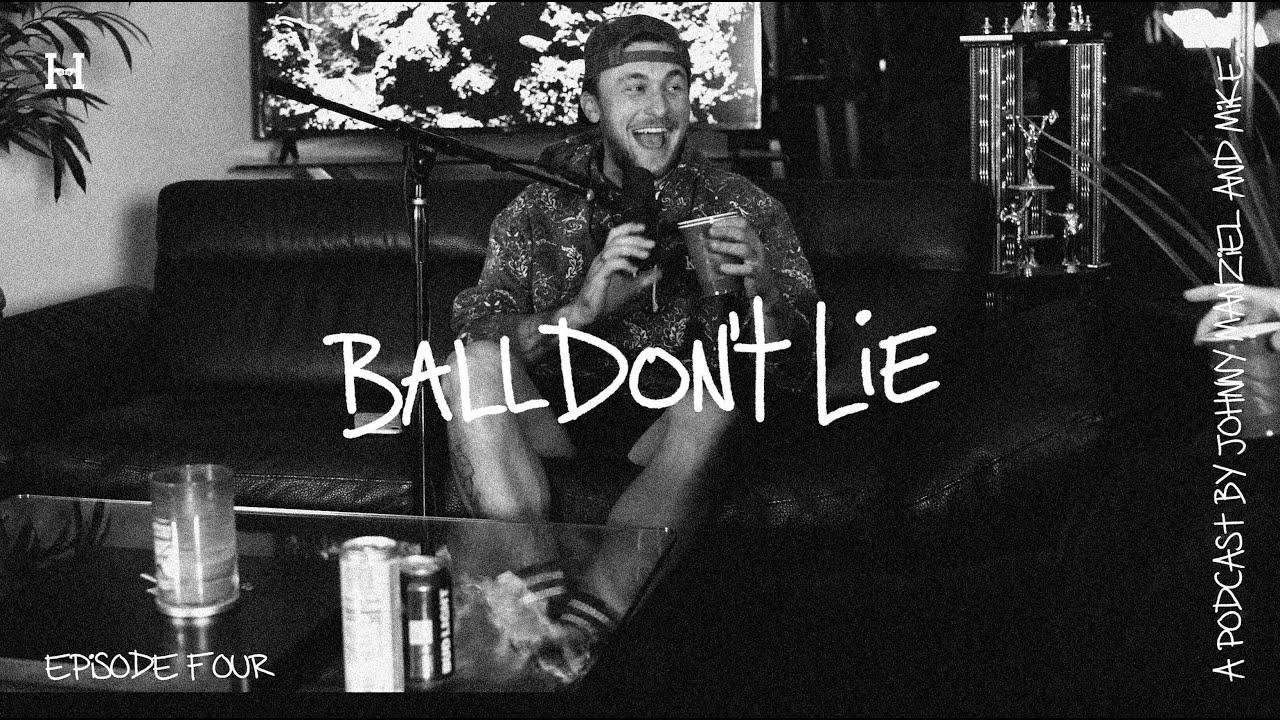 BALL DON'T LIE w/ Johnny Manziel - episode four