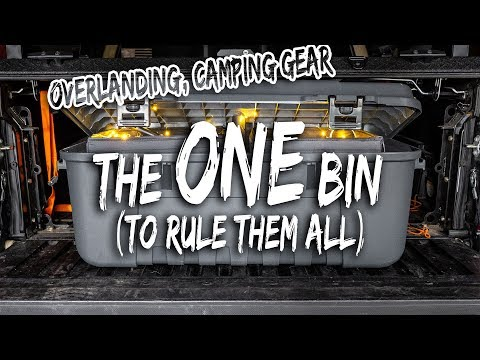 Overland Camping Gear Bin (All the things in one tub)
