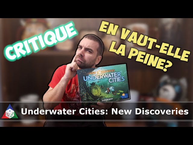 Underwater Cities : New Discoveries - Règles et Critique