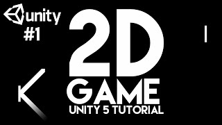 #1. How to make a Simple 2D Game - Unity 5 Tutorial