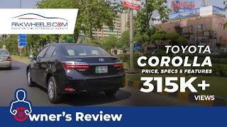 Toyota Corolla 2018 -2019 Owner's Review: Price, Specs & Features | PakWheels