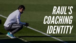 Raul's Coaching Identity