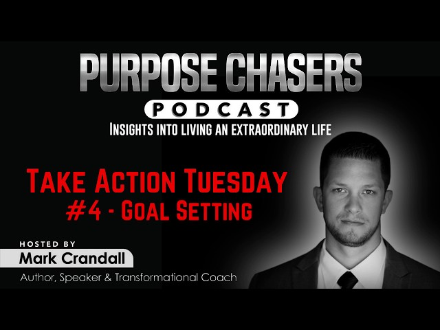 📢 Take Action Tuesday 📢 #4 Goal Setting
