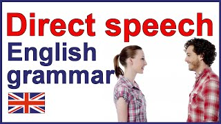 DIRECT SPEECH | English writing lesson and exercises
