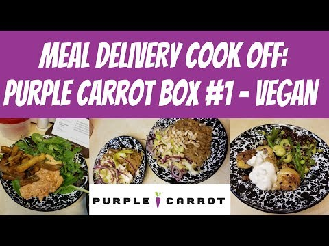 Meal Delivery Cook Off:  Purple Carrot Box #1 - Vegan Meals