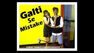 Galti Se Mistake song funny dance choreography | Jagga Jasoos I Ranbir, Katrina | Vicky & Aakanksha