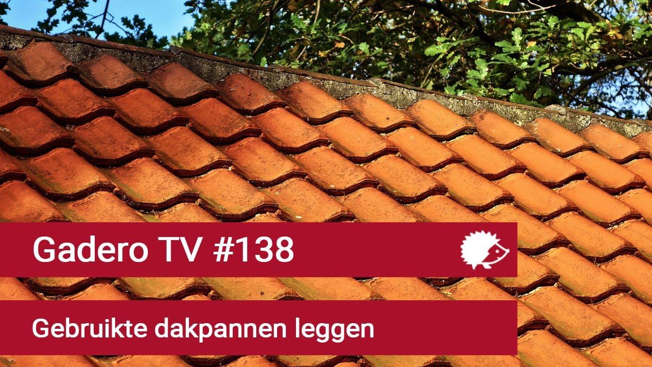 Download #138 Gebruikte dakpannen leggen
