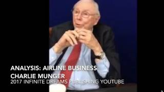 Analysis: Why Berkshire Hathaway Invested in Airlines - Charlie Munger Interview 2017
