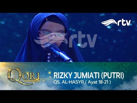 Rizky Jumiati (Putri) - QS. AL HASYR (Ayat 18-21)