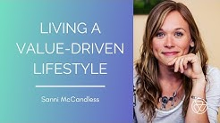 Living a Value-Driven Lifestyle with Sanni McCandless and Luke Iorio