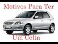 Motivos Para Ter Chevrolet Celta
