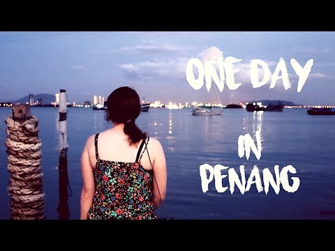 1 day in Georgetown Penang | Malaysia travel vlog
