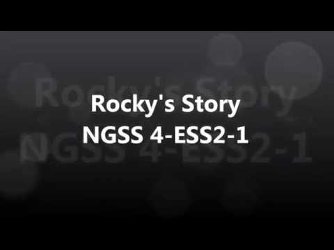 NGSS 4-ESS2-1 Rocky's Story