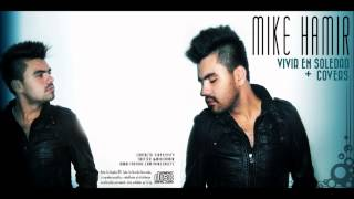 Naturally (Cover Of Selena Gomez) - Mike Hamir