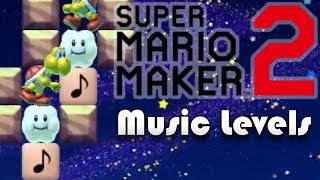 Music Levels - Super Mario Maker 2
