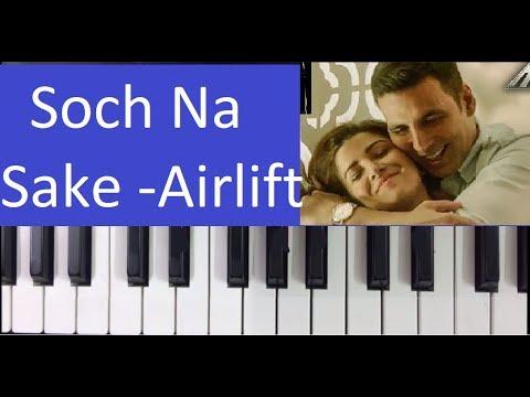 How To Play Soch Na Sake, Airlif - Harmonium Piano Notes Tutorial